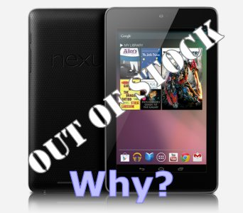 Why is the Nexus 7 out of stock